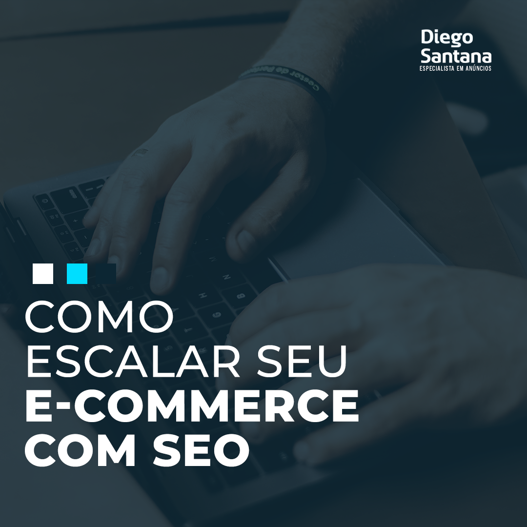 Como escalar seu e-commerce com SEO