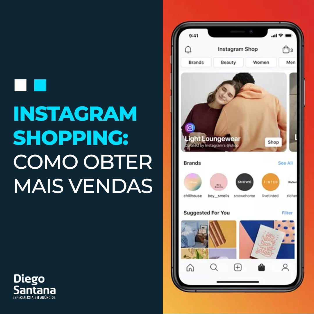 Instagram Shopping: Como obter mais vendas