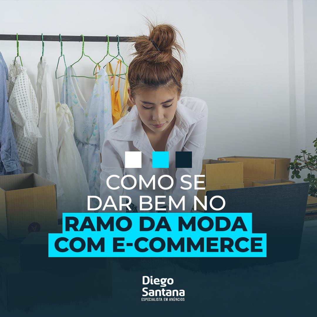 Como se dar bem no ramo da moda com e-commerce